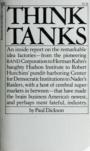 Cover of: Think tanks | Paul Dickson