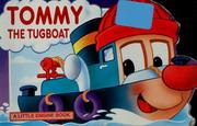 Cover of: Tommy the tugboat by