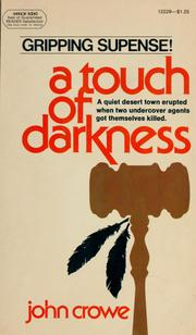 Cover of: A touch of darkness | Crowe, John