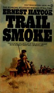 Cover of: Trail smoke | Ernest Haycox