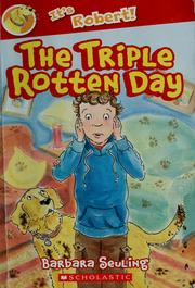 Cover of: The triple rotten day | Barbara Seuling