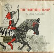 Cover of: The truthful harp. | Lloyd Alexander