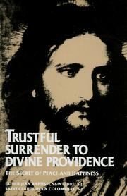 Cover of: Trustful surrender to divine providence | Saint-Jure Jean B