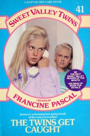 Cover of: The twins get caught | Francine Pascal