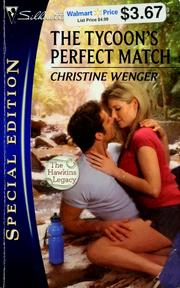 Cover of: The tycoon's perfect match | Christine Anne Wenger
