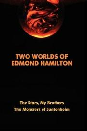 Cover of: Two Worlds of Edmond Hamilton
