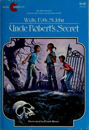 Cover of: Uncle Robert's secret | Wylly Folk St. John