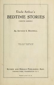Uncle Arthur's bedtime stories by Arthur Stanley Maxwell