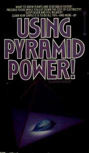 Cover of: Using pyramid power! by James Wyckoff
