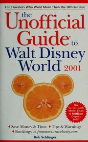 Cover of: The unofficial guide to Walt Disney World 2001 by Menasha Ridge