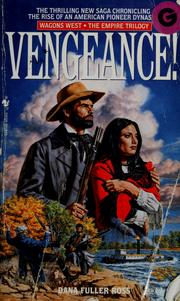 Cover of: Vengeance! | Dana Fuller Ross