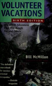 Cover of: Volunteer vacations | Bill McMillon