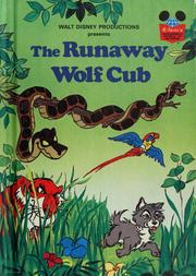 Cover of: Walt Disney Productions presents The runaway wolf cub by Walt Disney Productions