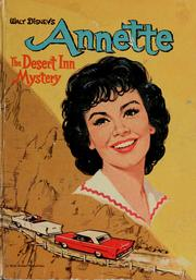 Cover of: Walt Disney's Annette, The Desert Inn Mystery | Doris Schroeder