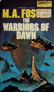 Cover of: The warriors of dawn by M. A. Foster