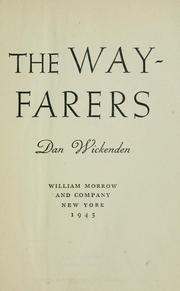 Cover of: The wayfarers | Dan Wickenden