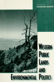 Cover of: Western public lands and environmental politics | edited by Charles Davis.