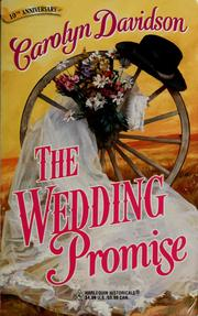 Cover of: The wedding promise | Carolyn Davidson