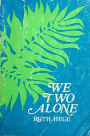 Cover of: We two alone | Ruth Hege
