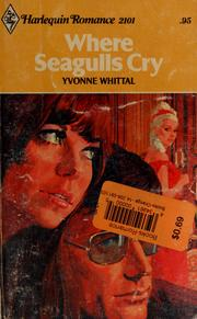 Cover of: Where seagulls cry by Yvonne Whittal