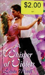 Cover of: A whisper of violets by Linda Madl