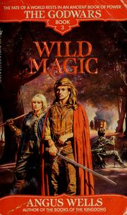 Cover of: Wild magic (Book #3) | Angus Wells