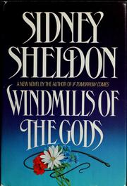 Cover of: Windmills of the gods | Sidney Sheldon