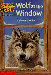 Cover of: Wolf at the window | Ben M. Baglio