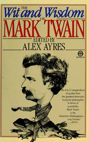 Cover of: The wit & wisdom of Mark Twain