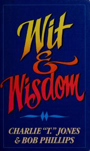 "Cover of: Wit and wisdom | Charlie ""T. ."" Jones"