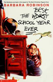 Cover of: The worst best school year ever | Barbara Robinson