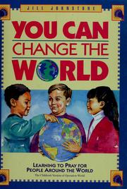 Cover of: You can change the world | Jill Johnstone