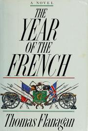 The year of the French by Flanagan, Thomas