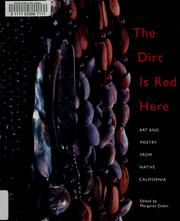 Cover of: The dirt is red here | edited by Margaret Dubin.