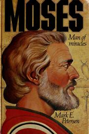 Cover of: Moses | Mark E. Petersen