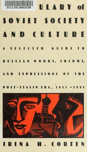 Vocabulary of Soviet society and culture by Irina H. Corten
