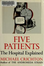 Five Patients by Michael Crichton