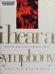 Cover of: I hear a symphony | edited by Paula L. Woods and Felix H. Liddell.