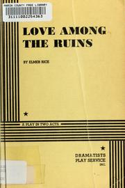 Cover of: Love among the ruins | Elmer Rice