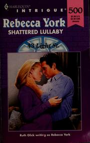 Cover of: Shattered lullaby | Rebecca York