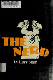 Cover of: The nerd | Larry Shue