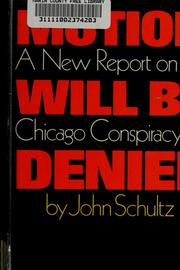 Cover of: Motion will be denied | Schultz, John