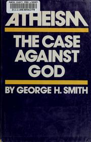 Cover of: Atheism by George H Smith