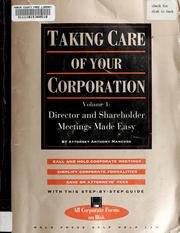 Cover of: Taking care of your corporation | Anthony Mancuso