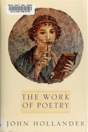 Cover of: The work of poetry | John Hollander