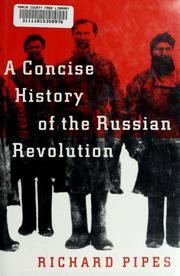 Cover of: A concise history of the Russian Revolution | Richard Pipes