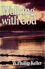 Cover of: Walking with God | W. Phillip Keller