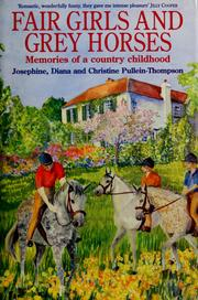 Cover of: Fair girls and grey horses | Josephine Pullein-Thompson