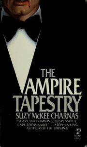 Cover of: The vampire tapestry | Suzy McKee Charnas