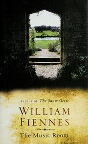 Cover of: The music room | William Fiennes
